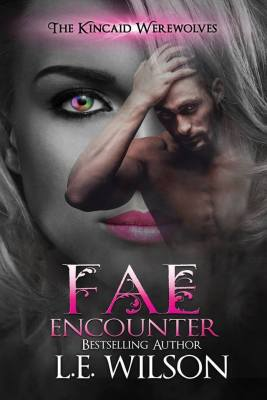 Fae Encounter by LE Wilson: Review