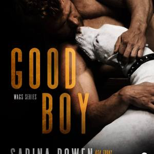 Good Boy by Sarina Bowen and Elle Kennedy: New Release