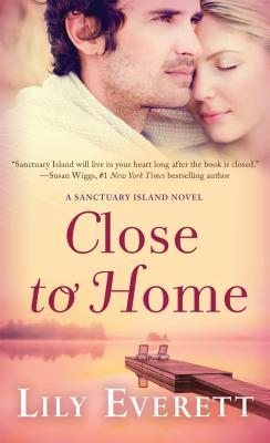 Close to Home by Lily Everett: Review