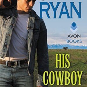 His Cowboy Heart by Jennifer Ryan: Review
