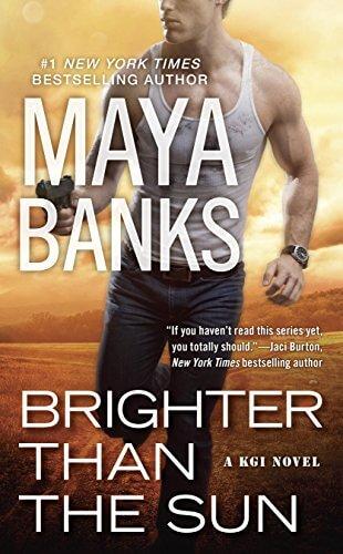 Brighter than the Sun by Maya Banks: Review