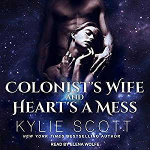 Colonist's Wife and Hearts a Mess by Kylie Scott: Audio Review