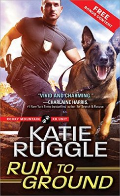 Run to Ground by Katie Ruggle: Review