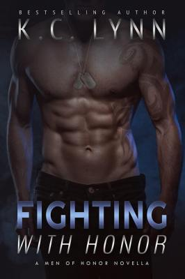 Fighting With Honor by KC Lynn: Review