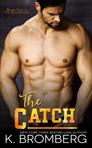 The Catch by K. Bromberg: Review