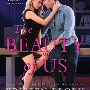 The Beauty of Us by Kristen Proby: Excerpt