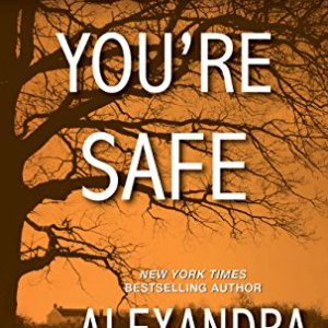 Pretend You're Safe by Alexandra Ivy: Review