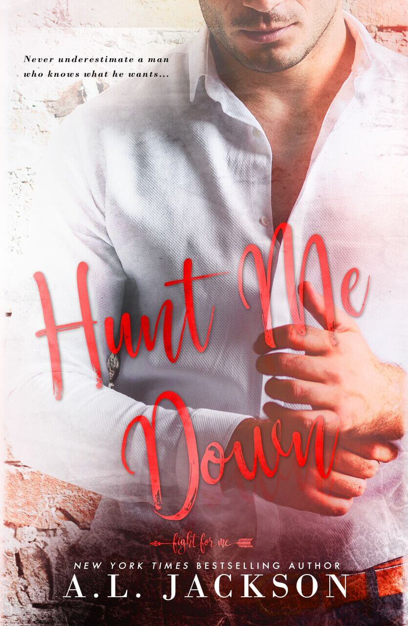 Hunt Me Down by AL Jackson: Cover Reveal!