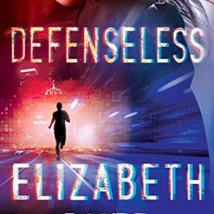Defenseless by Elizabeth Dyer