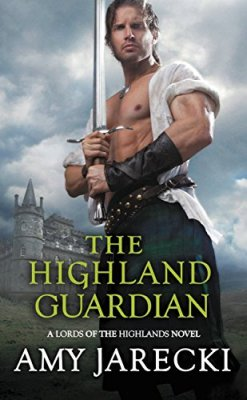The Highland Guardian by Amy Jarecki #ReadForever #Giveaway