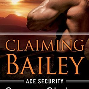 Claiming Bailey by Susan Stoker