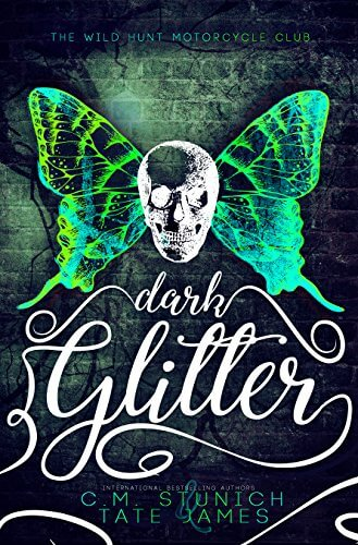 Dark Glitter by CM Stunich and Tate James