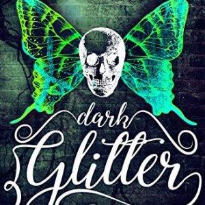 Dark Glitter by CM Stunich and Tate James