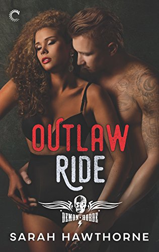 Outlaw Ride by Sarah Hawthorne