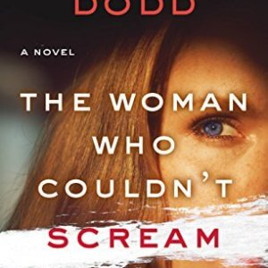 The Woman Who Couldn't Scream by Christina Dodd