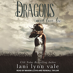 Dragons Need Love Too by @LaniLynnVale