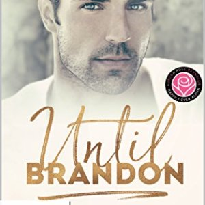 Until Brandon by @NatashaMAuthor #KindleWorld