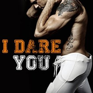 I Dare You by Ilsa Madden-Mills