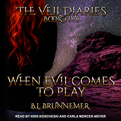 When Evil Comes to Play by BL Brunnemer