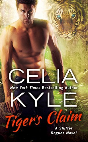 Tiger's Claim by Celia Kyle