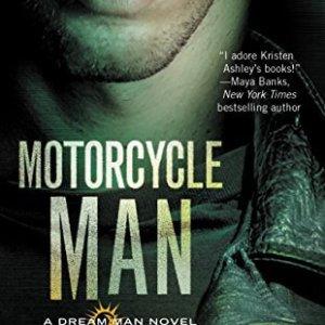 Motorcycle Man by Kristen Ashley (#HeroesIHate)
