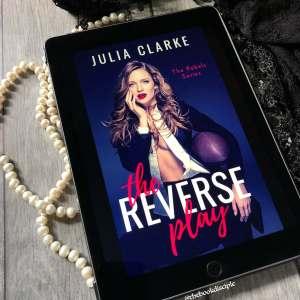 The Reverse Play by Julia Clarke