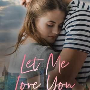 Let Me Love You by MK Moore #NewRelease