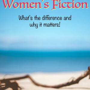 Romance and Women's fiction: What's the difference (and why it matters)