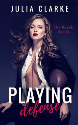 Playing Defense by Julia Clarke