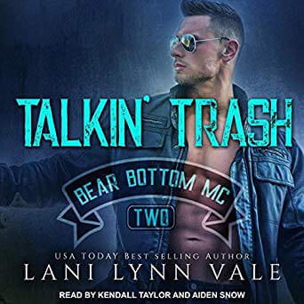 Talkin' Trash by Lani Lynn Vale