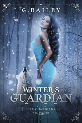 Winter's Guardian by G. Bailey
