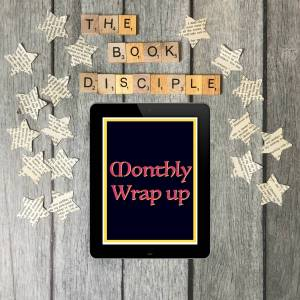 August 2019 Monthly Wrap Up