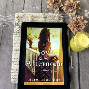 Love in the Afternoon by Karen Hawkins