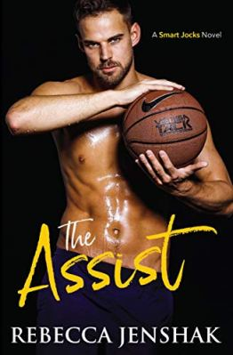 The Assist and The Fadeaway by Rebecca Jenshak