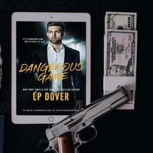 Dangerous Game by LP Dover