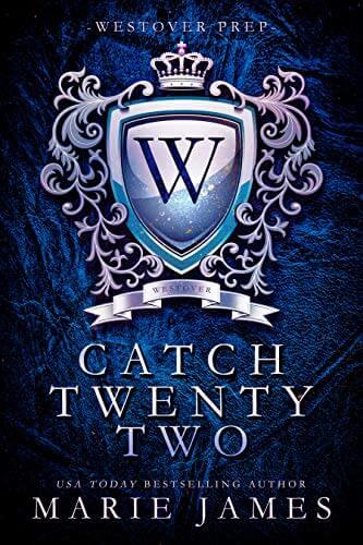 Catch Twenty-Two by Marie James