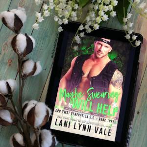 Maybe Swearing Will Help by Lani Lynn Vale