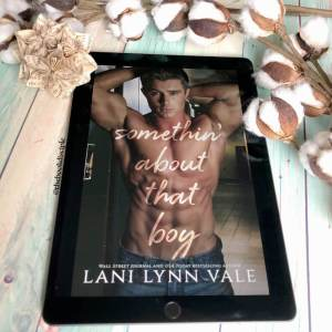 Something About That Boy by Lani Lynn Vale