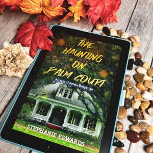 The Haunting on Palm Court by Stephanie Edwards