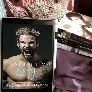 Destructive King by Rachel Van Dyken