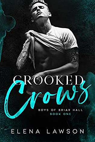 Crooked Crows by Elena Lawson