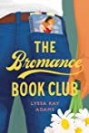 Bookish Item | Book Beginnings on Friday: The Bromance Book Club – Lyssa Kay Adams