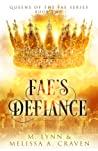 Review| Fae's Defiance – M. Lynn & Melissa A. Craven