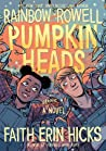 Mini Review | Pumpkinheads – Rainbow Rowell & Faith Erin Hicks