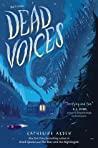 Review   Dead Voices – Katherine Arden