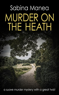 Murder on The Heath by Sabina Manea