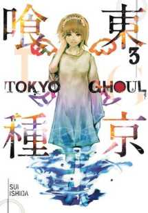 Tokyo Ghoul Vol. 3 by Sui Ishida