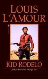 Kid Rodelo Louis L'Amour