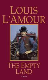 The Empty Land Louis L'Amour