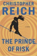 The Prince of Risk Christopher Reich
